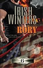 Rory - In the Company of Snipers, #6 ebook by Irish Winters