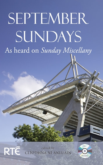 September Sundays - As Heard on Sunday Miscellany ebook by Clíodhna Ní Anluain