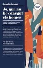 Jo, que no he conegut els homes ebook by