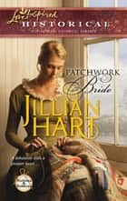 Patchwork Bride (Mills & Boon Love Inspired) (Buttons and Bobbins, Book 2) ebook by Jillian Hart