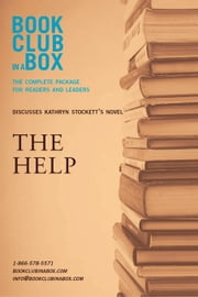 Bookclub-In-A-Box Discusses the Help, by Kathryn Stockett: The Complete Guide for Readers and Leaders ebook by Herbert, Marilyn
