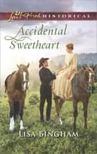 Accidental Sweetheart ebook by Lisa Bingham