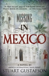 Missing in Mexico ebook by Stuart Gustafson