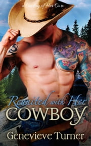 Reunited with Her Cowboy ebook by Genevieve Turner