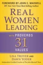 Real Women ebook by Lisa Troyer,Dawn Yoder