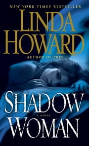 Shadow Woman - A Novel 電子書 by Linda Howard