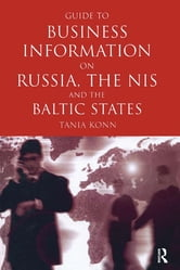 Guide to Business Info on Russia, the NIS, and the Baltic States ebook by