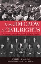 From Jim Crow to Civil Rights ebook by Michael J. Klarman