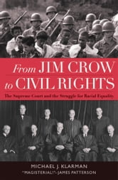 From Jim Crow to Civil Rights - The Supreme Court and the Struggle for Racial Equality ebook by Michael J. Klarman