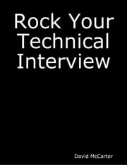 Rock Your Technical Interview ebook by David McCarter