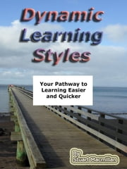 Dynamic Learning Styles ebook by Stuart Macmillan