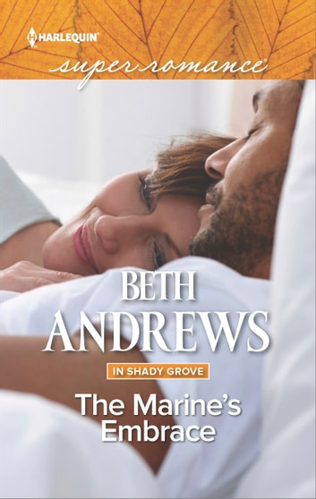 The Marine's Embrace ebook by Beth Andrews