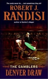 Denver Draw - The Gamblers ebook by Robert J. Randisi