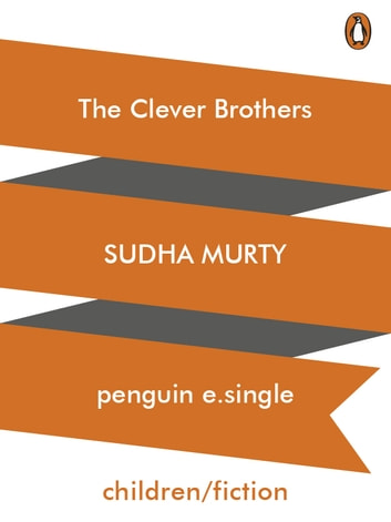 The Clever Brothers ebook by Sudha Murty