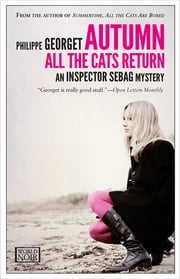 Autumn, All the Cats Return ebook by Philippe Georget, Steven Rendall
