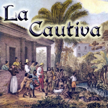 La Cautiva audiobook by Esteban Echeverría