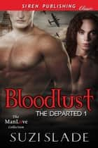 Bloodlust ebook by Suzi Slade