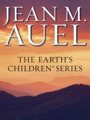 The Earth's Children Series 6-Book Bundle - The Clan of the Cave Bear, The Valley of Horses, The Mammoth Hunters, The Plains of Passage, The Shelters of Stone, The Land of Painted Caves ebook by Jean M. Auel