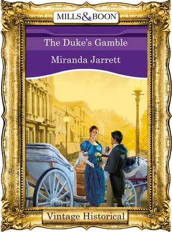 The Duke's Gamble (Mills & Boon Historical) ebook by Miranda Jarrett