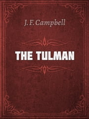 THE TULMAN ebook by J. F. Campbell
