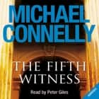 The Fifth Witness audiobook by Michael Connelly
