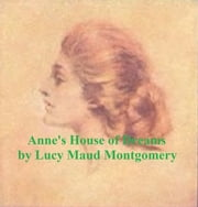 Anne's House of Dreams ebook by Montgomery,Lucy Maud