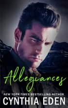 Allegiances eBook by Cynthia Eden