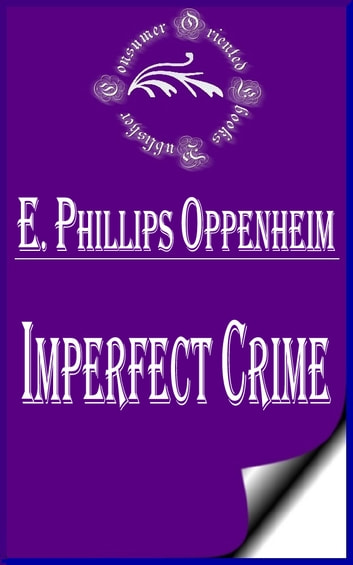 Imperfect Crime ebook by E. Phillips Oppenheim
