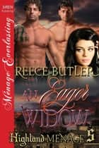 An Eager Widow ebook by Reece Butler