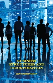 Business Structures and Incorporation ebook by Ann Carrington