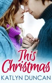 This Christmas ebook by Katlyn Duncan