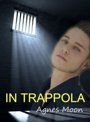 In trappola ebook by Agnes Moon