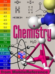 Chemistry Study Guide: Atom Structure, Chemical Series, Bond, Molecular Geometry, Stereochemistry, Reactions, Acids And Bases, Electrochemistry. (Mobi Study Guides) ebook by MobileReference