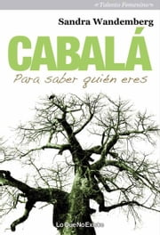 Cabalá - Para saber quién eres ebook by Kobo.Web.Store.Products.Fields.ContributorFieldViewModel