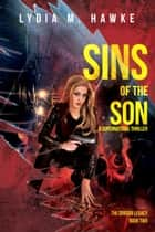 Sins of the Son ebook by Lydia M. Hawke