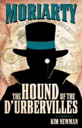 Professor Moriarty: The Hound of the D'Urbervilles ebook by Kim Newman