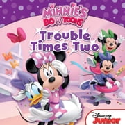 Minnie's Bow-Toons: Trouble Times Two ebook by William Scollon