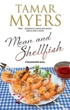 Mean and Shellfish ebook by Tamar Myers