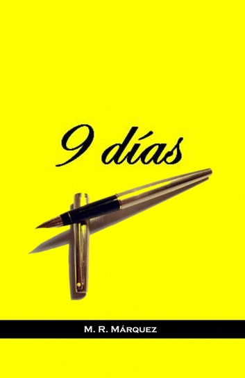 9 Días ebook by M. R. Marquez