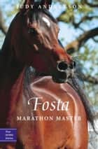 Fosta - Marathon Master ebook by Judy Andrekson, David Parkins