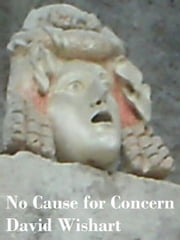 No Cause for Concern ebook by David Wishart