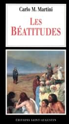 Les Béatitudes eBook by Carlo Maria Martini