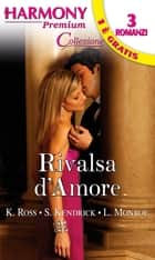 Rivalsa d'amore ebook by Kathryn Ross