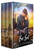 Shifter Realms Box 1 - Iron Flats Books 1-3 ebook by Elle Thorne