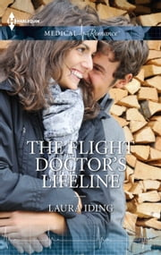The Flight Doctor's Lifeline ebook by Laura Iding