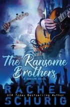 The Ransome Brothers ebook by Rachel Schurig