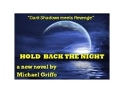 Hold Back the Night ebook by Michael Griffo