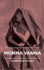 Monna Vanna ebook by Maurice Maeterlinck