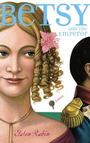Betsy and the Emperor ebook by Staton Rabin