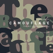 The Book of Camouflage - The Art of Disappearing ebook by Tim Newark